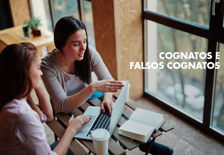 Cognatos e Falsos Cognatos - blog