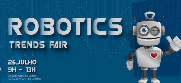 Venha participar do CCBEU Robotic's Innovation Trend, o 1º encontro de Robótica do CCBEU Goiânia.